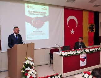"""Turkey-Europe Friendship in Difficult Times"" Conference"